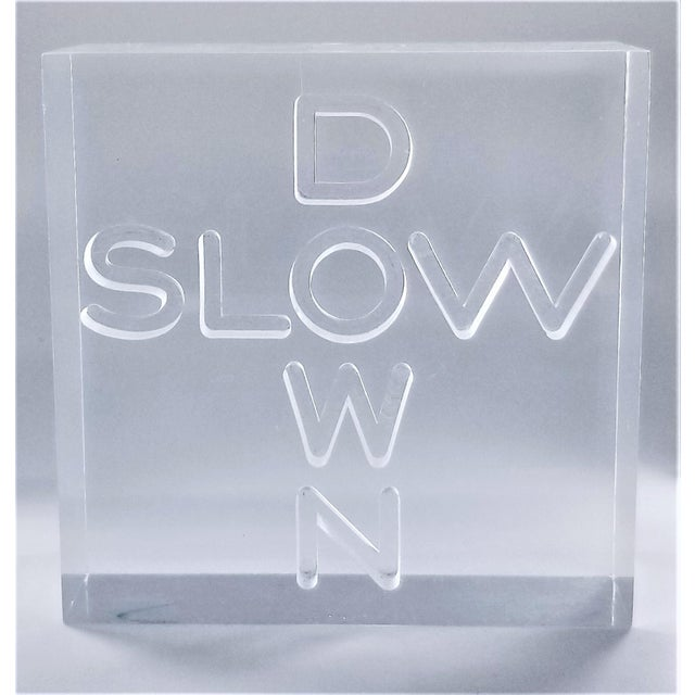 """Mid-Century Modern Pop Art 1960s Lucite Sculpture With Engraved """"Slow Down"""" Text For Sale - Image 3 of 13"""