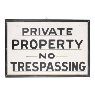 Vintage Private Property No Trespassing Sign For Sale