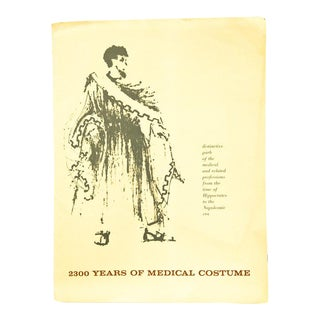 2300 Years of Medical Costume :Garb of the and Related Professions From the Time of Hippocrates to the Napoleonic Era Book For Sale