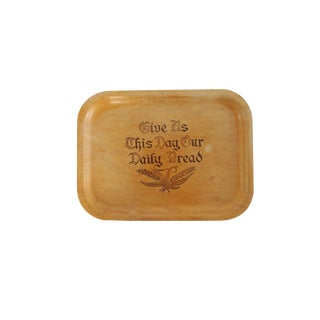 Vintage Silva Give Us This Day Our Daily Bread Wooden Decorative Tray