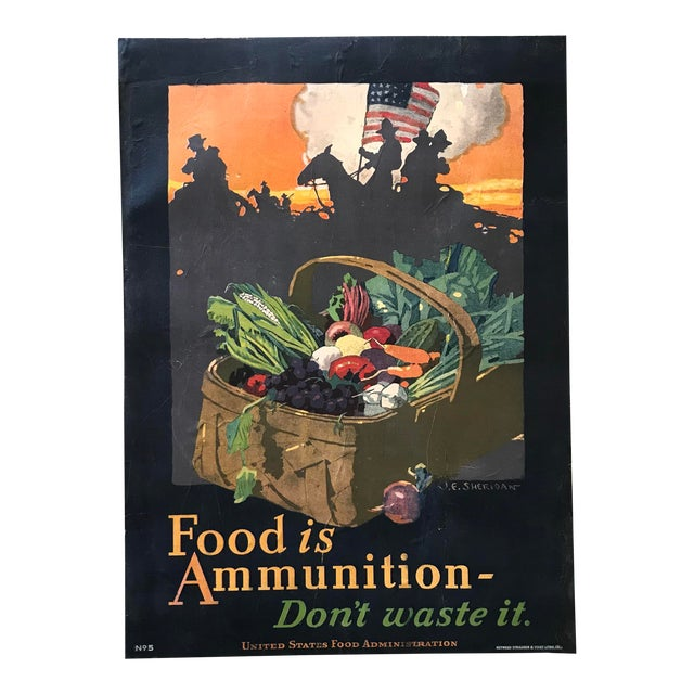 """1917 """"Food Is Ammunition Don't Waste It"""" JE Sheridan Poster For Sale"""
