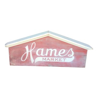 Hames Market Sign For Sale