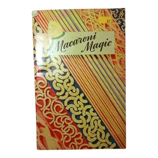 """Macaroni Magic"" Cookbook Booklet -Vintage 1945 For Sale"