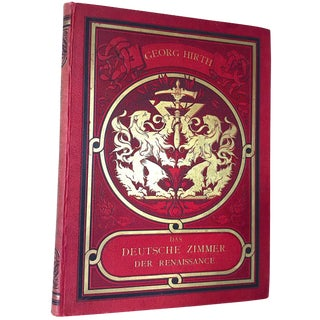 Late 19th Century Antique Book, Das Deutsche Zimmer Der Renaissance [The German Room of the Renaissance], by Georg Hirth, Oversize Illustrated Book For Sale