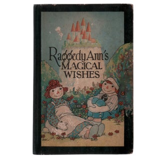 "1928 ""Raggedy Ann's Magical Wishes"" Collectible Book For Sale"