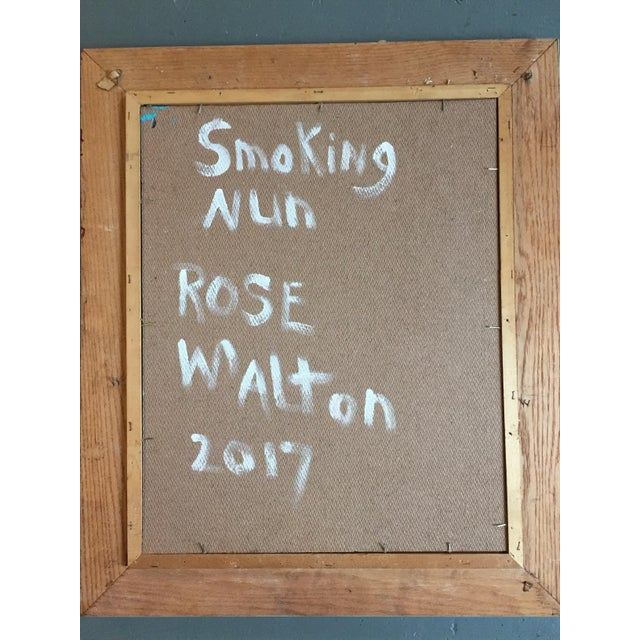 "Rose Walton ""Smoking Nun"" Original Painting - Image 5 of 5"