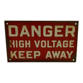 """Vintage """"Danger High Voltage Keep Away"""" Sign Circa 1930 For Sale"""