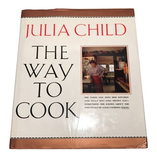 "1990 ""The Way to Cook"" First Edition Cookbook by Julia Child For Sale"