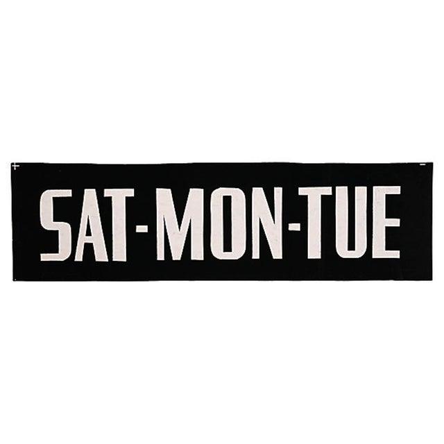 """Sat-Mon-Tue"" Sign - Image 1 of 2"
