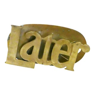 "Brass ""Later"" Desk Accessory For Sale"