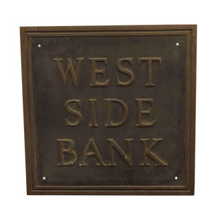 Vintage Reclaimed Cast Bronze West Side Bank Plaque For Sale