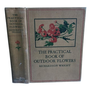 1924 The Practical Book of Outdoor Flowers Book For Sale