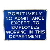 Image of Vintage Metal Employees Only Industrial Sign For Sale
