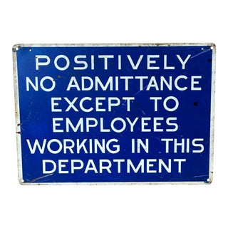Vintage Metal Employees Only Industrial Sign
