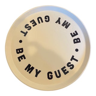 """Be My Guest"" Tray For Sale"