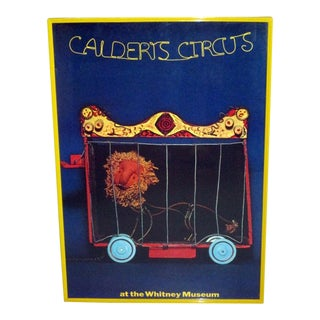 """""""Calder's Circus"""" Alexander Calder Whitney Museum of Art NYC 1972 Exhibition Poster For Sale"""