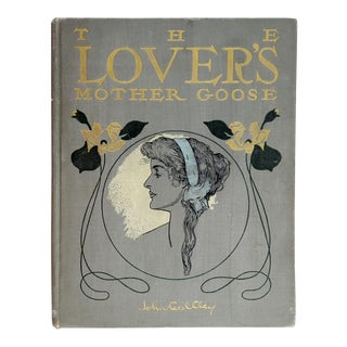 """The Lover's Mother Goose"" Art Nouveau Book For Sale"