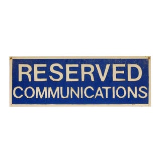 Blue & White Reserved Communications Sign