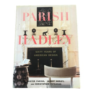 Parish-Hadley: Sixty Years of American Design Book