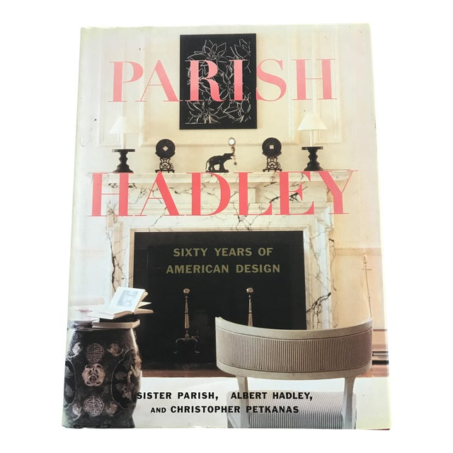 Parish-Hadley: Sixty Years of American Design Book For Sale