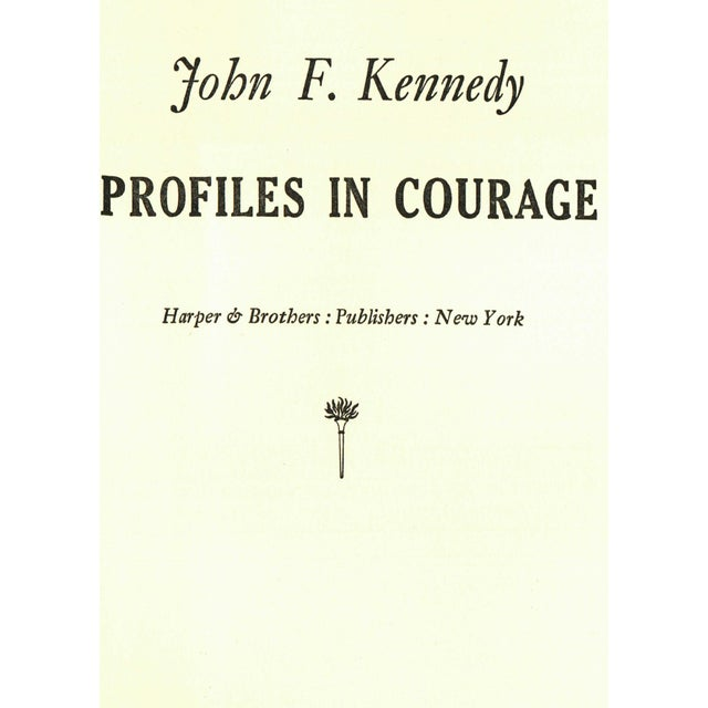 Profiles in Courage by John F. Kennedy. New York: Harper & Brothers, 1956. First Thus. 266 pages. Hardcover with dust...