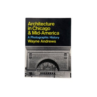 Architecture in Chicago & Mid-America - a Photographic History For Sale