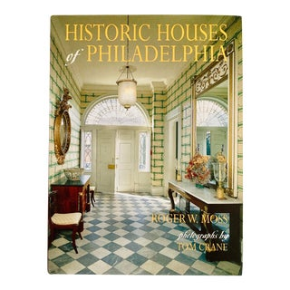 """1998 """"Historic Houses of Philadelphia"""" Presumed First Edition Book For Sale"""